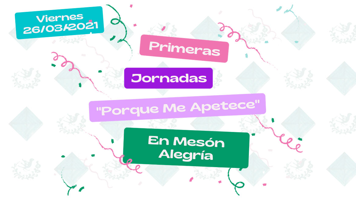 """I Jornadas """"Porque me apetece"""" en Mesón Alegría"""